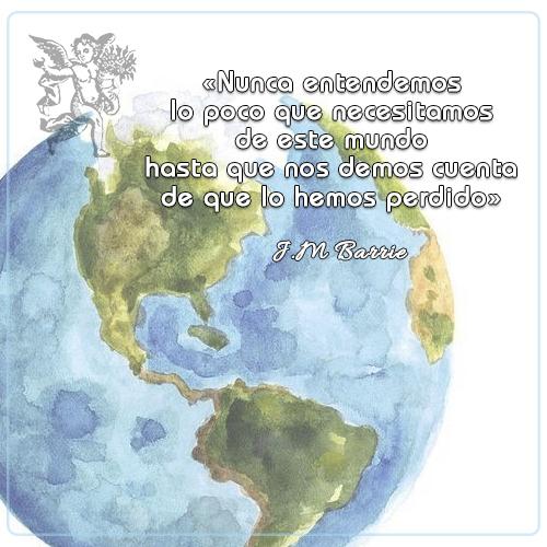 #FraseDelDia « Nunca entendemos lo poco que necesitamos de este mundo hasta que nos demos cuenta de que lo hemos perdido»