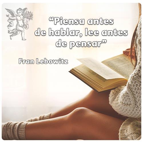 """""""Piensa antes  de hablar, lee antes  de pensar"""""""