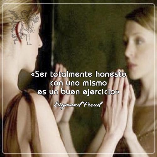 #FrasedelDía « Ser totalmente honesto con uno mismo es un buen ejercicio » Sigmund Freud