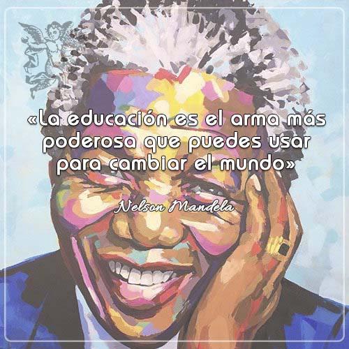 #FraseDelDía  «La educación es el arma más poderosa que puedes usar para cambiar el mundo»  Nelson Mandela